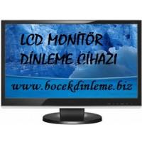 LCD MONİTÖR DİNLEME CİHAZI